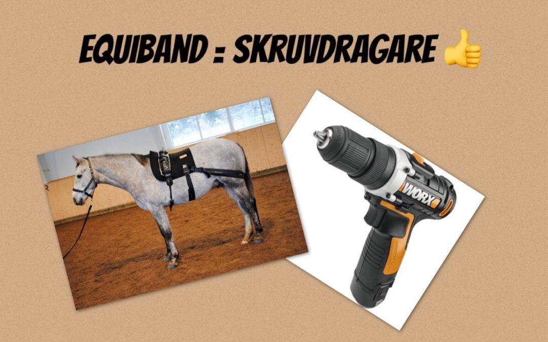 Equiband = skruvdragare